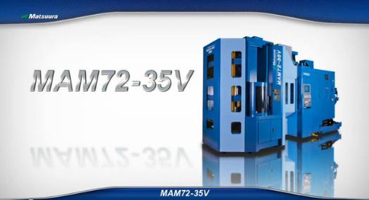 5軸制御立形マシニングセンタMAM72-35V01